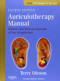 Auriculotherapy Manual Chinese And Western Systems Of Ear