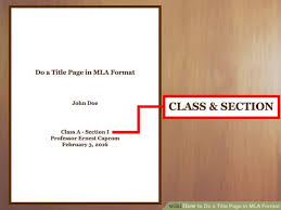 how to write a title page mla format how to essay on nature in harmony mba fresher hr resume english image titled do a title page in mla