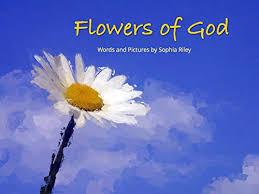 Flowers of God - Kindle edition by Riley, Sophia. Children Kindle eBooks @  Amazon.com.