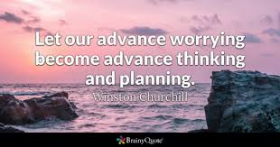 Planning Quotes Delectable Planning Quotes BrainyQuote