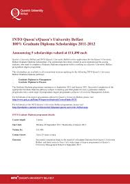 into queen s university belfast announces % graduate diploma scho  into queen s queen s university belfast100% graduate diploma scholarships 2011 2012announcing 5 scholarships valued