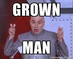 Grown man - Dr. Evil Air Quotes | Meme Generator via Relatably.com