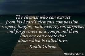 Kahlil Gibran Quotes Cool Kahlil Gibran Quote The Chemist Who Can Extract From His Heart's