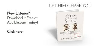 The Love Letter By Lynn Gilliard - Let Him Chase You