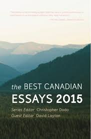 best canadian essays tightrope books best canadian essays 2015