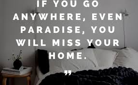 Missing Home Quotes Magnificent Missing Home Quotes Mr Quotes