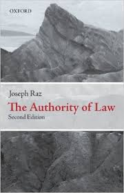 the authority of law  essays on law and morality  joseph raz    the authority of law  essays on law and morality  joseph raz      amazon com  books
