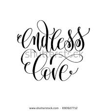 Endless Love Quotes Amazing Endless Love Hand Lettering Romantic Quote Stock Vector Royalty