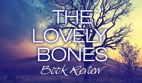 the lovely bones by alice sebold book review
