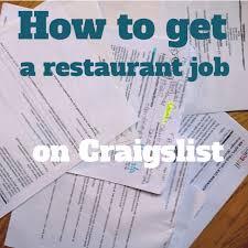 How To Get A Restaurant Job Service 101 How To Get A Restaurant Job On Craigslist