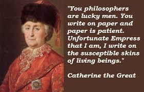 Catherine the Great Quotes. QuotesGram via Relatably.com