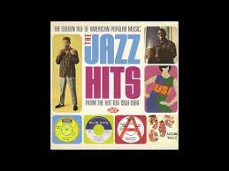 Pop Charts 1966 The Jazz Hits From The Hot 100 1958 1966 Youtube
