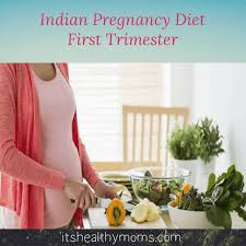 Diet Chart For First Three Months Of Pregnancy Pregnancy Diet Indian First Trimester Its Healthy Moms