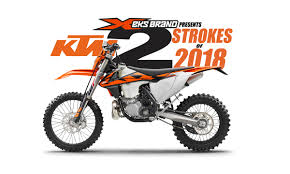 2018 ktm motorcycles. exellent ktm 2018 ktm twostrokes both efi u0026 carbs on ktm motorcycles