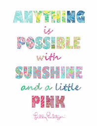 Lilly Pulitzer Quotes Cool Lilly Pulitzer Quote Written In Lilly Prints Anything Is