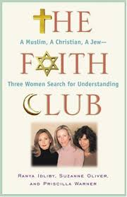 LentBooks #2: The Faith Club, by Ranya Idilby, Suzanne Oliver, and Priscilla  Warner | Compulsive Overreader