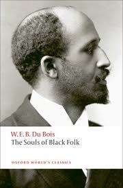 the souls of black folk w e b du bois oxford university press cover for the souls of black folk
