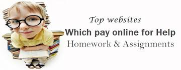 websites which pay online for help in homework and assignments top 10 websites which pay online for help in homework and assignments