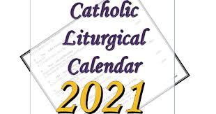 2021 liturgical calendar for schools. Liturgical Calendar 2021 Liturgical Roman Catholic Calendar 2021
