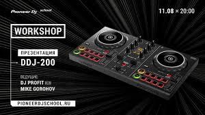 WorkShop по DDJ-200 в <b>Pioneer</b> DJ School [ DJ Master Class ...