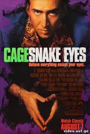 Snake Eyes, გველის თვალები, gvelis tvalebi qartulad, filmebi qartulad, qartulad gaxmovanebuli, qartulad dublirebuli filmebi, filmebi qartulad ... - Snake_Eyes