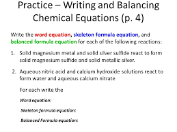 practice writing and balancing chemical equations p 4