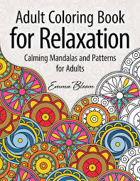 coloringbooks. Plain Coloringbooks Adult Coloring Book For Relaxation Calming Mandalas And Patterns  Adults Adult Books Books Emma Bloom 9781514186374  Throughout Coloringbooks Amazoncom