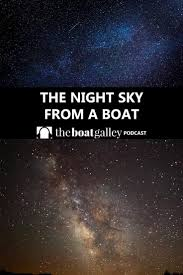 City Lights Podcast Stargazing Aboard The Boat Galley Podcasts Stargazing