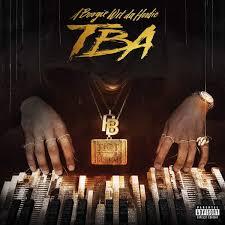 A Boogie Wit Da Hoodie Tba Ep 2016 Music In 2019