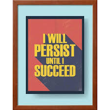business motivational poster about persistence and success on vintage background framed print wall art by jozefmicic on business motivational wall art with business motivational poster about persistence and success on