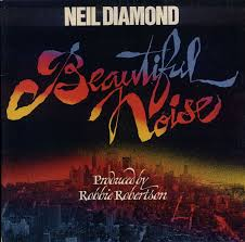 <b>Neil Diamond</b> - <b>Beautiful</b> Noise | Releases | Discogs