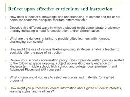 reflect upon effective curriculum and instruction