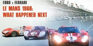 Ford Vs Ferrari In Le Mans Wie Es Nach 1966 Weiterging