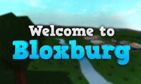 welcome to bloxburg all you need to