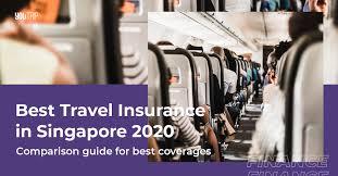 best travel insurance singapore 2020