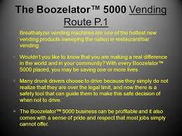 Breathalyzer Vending Machine Reviews Beauteous The Boozelator™ 48 Breathalyzer Vending Business By Blo Dad Sons
