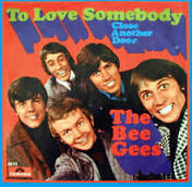 To Love Somebody (song) - Wikipedia