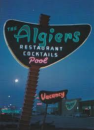 Algiers Pylon Sign At Night Las Vegas Design By Hermon