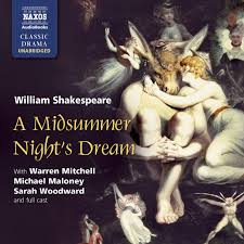 supernatural in shakespeare plays shakespeare uncovered playbills  from shakespeare love selections naxos audiobooks midsummer night s dream