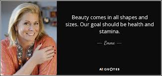 Beauty Comes In All Shapes And Sizes Quotes Best of Emme Quote Beauty Comes In All Shapes And Sizes Our Goal Should