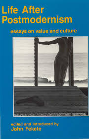life after postmodernism essays on value and culture pacific  life after postmodernism essays on value and culture