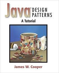 Design Patterns Tutorial Stunning Java¿ Design Patterns A Tutorial James W Cooper 48