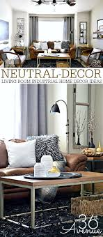 Industrial Living Room Decor Home Decor Neutral Living Room The 36th Avenue