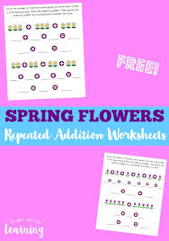Flower Repeated Addition Worksheets - Look! We're Learning!
