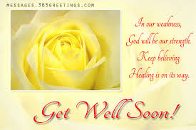 Get Well Quotes Best Get Well Greeting Cards Messages Well Wishes Quotes Courageous Get