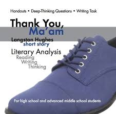 thank you ma am langston hughes story literary analysis   thank you ma am langston hughes story literary analysis writing task ccss