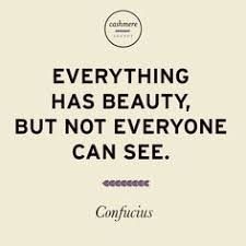 See The Beauty Quotes Best of Confucius Quotes Beauty Google Search Words Pinterest