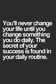 Quotes Daily Life Impressive Change The Daily Routine Inspiration Pinterest Routine Change