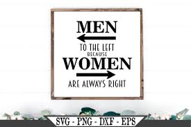 Millions of free graphic resources. Men To The Left Funny Bathroom Quote Graphic By Crafters Market Co Creative Fabrica