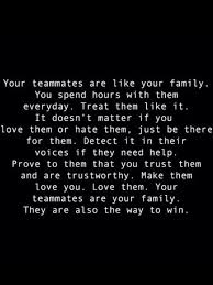 Teammate Quotes Gorgeous Teammates = Family Sports Pinte